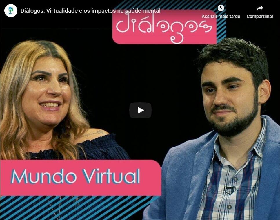 Diálogos: Virtualidade e os impactos na saúde mental