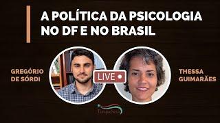 A política da psicologia no df e no brasil