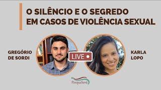 O Silêncio e o Segredo em Casos de Violência Sexual