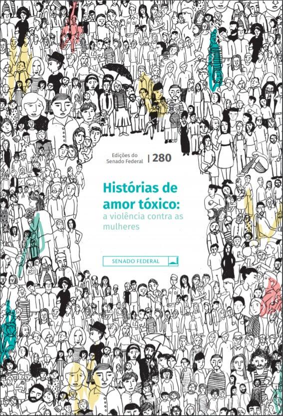 Histórias de amor tóxico: a violência contra as mulheres